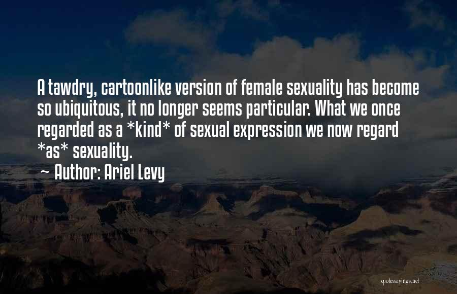 What It Seems Quotes By Ariel Levy