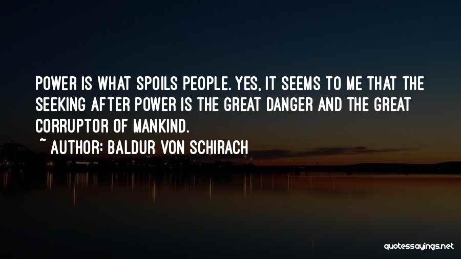 What It Seems Quotes By Baldur Von Schirach