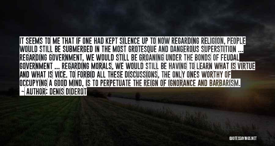 What It Seems Quotes By Denis Diderot