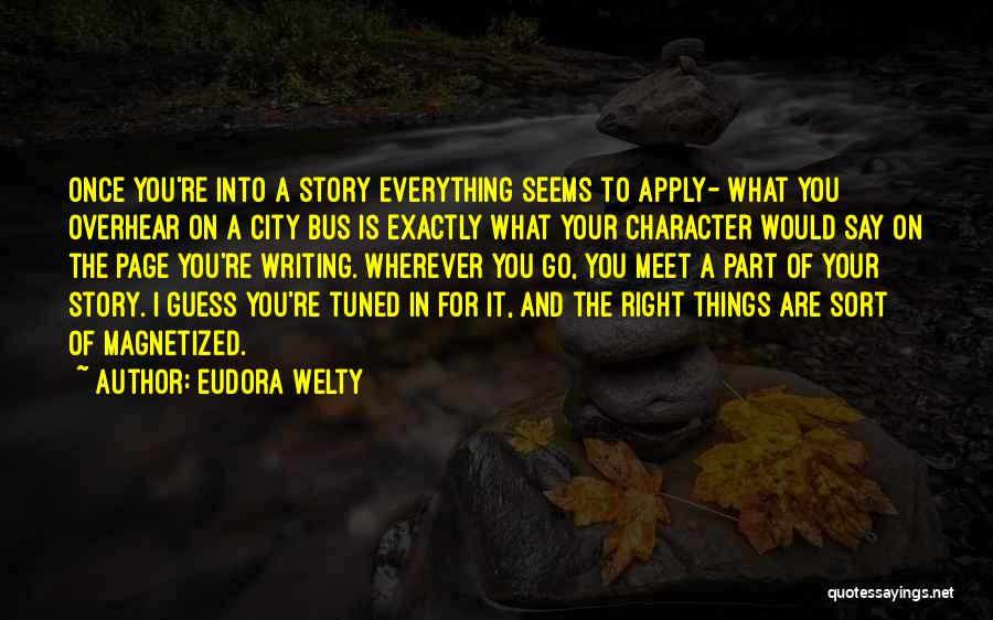 What It Seems Quotes By Eudora Welty