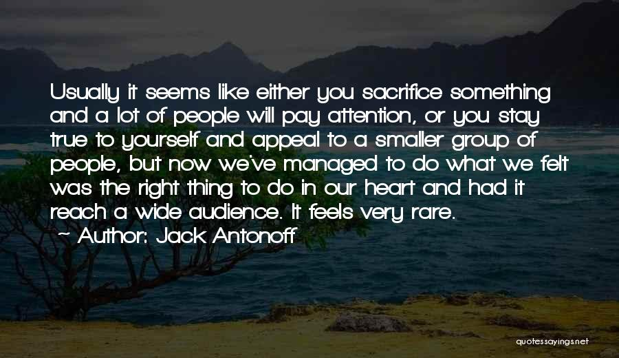 What It Seems Quotes By Jack Antonoff