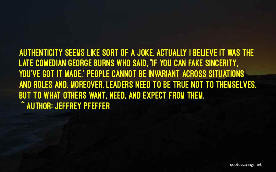 What It Seems Quotes By Jeffrey Pfeffer