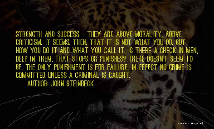 What It Seems Quotes By John Steinbeck