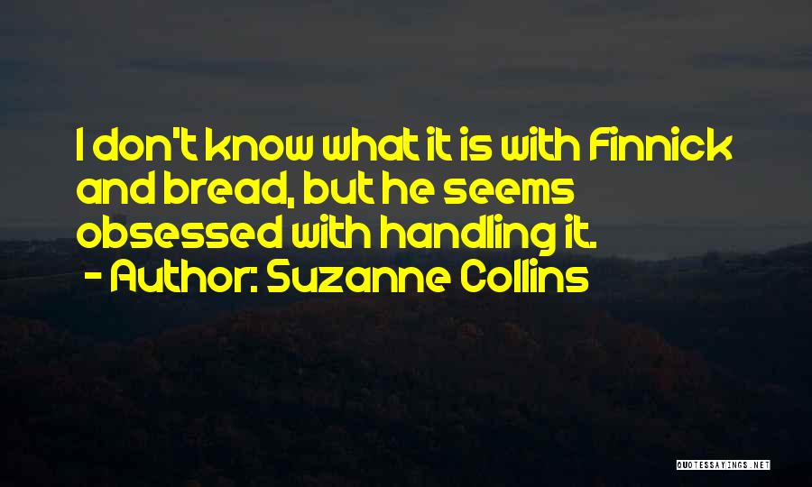 What It Seems Quotes By Suzanne Collins