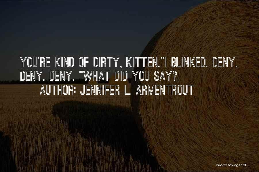 What Katy Did Quotes By Jennifer L. Armentrout