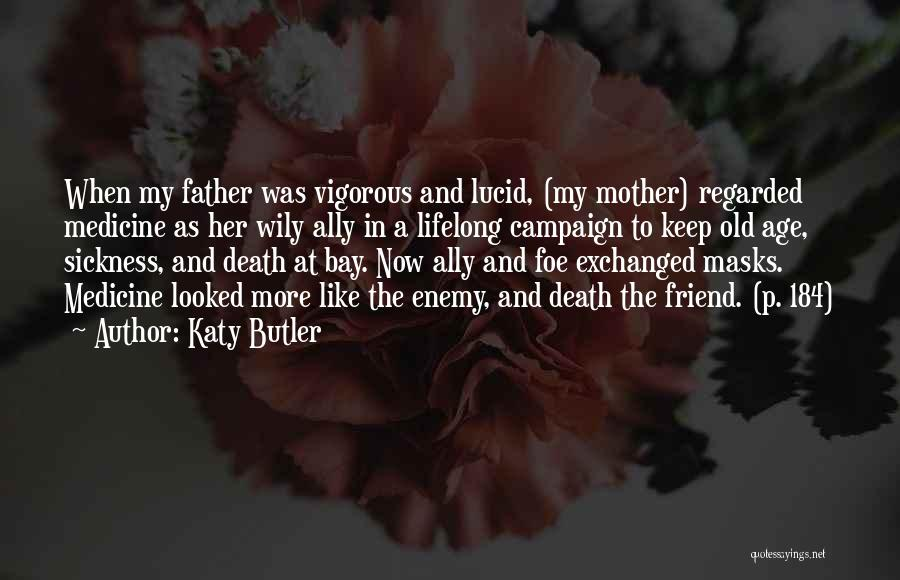 What Katy Did Quotes By Katy Butler