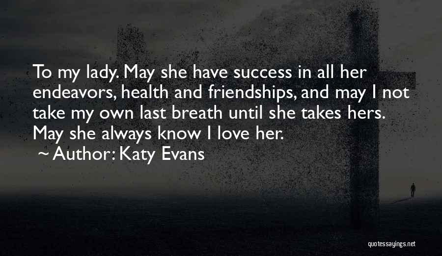 What Katy Did Quotes By Katy Evans