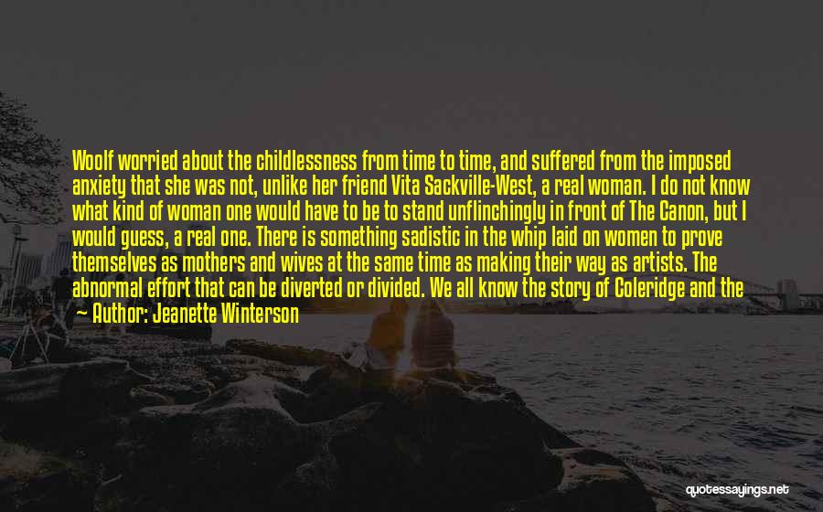 What Kind Of A Friend Are You Quotes By Jeanette Winterson