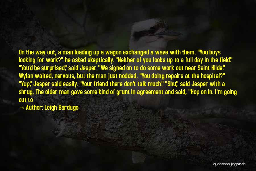 What Kind Of A Friend Are You Quotes By Leigh Bardugo