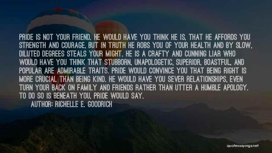 What Kind Of A Friend Are You Quotes By Richelle E. Goodrich
