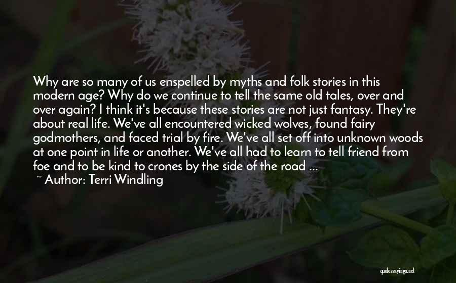 What Kind Of A Friend Are You Quotes By Terri Windling