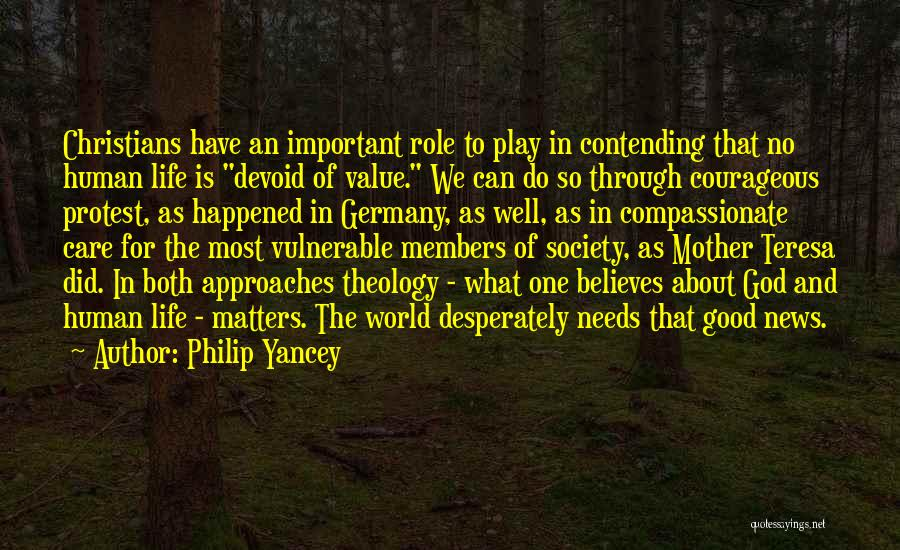 What Matters Most In Life Quotes By Philip Yancey