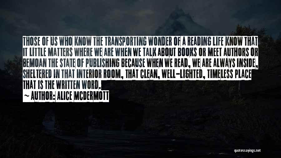 What Matters On The Inside Quotes By Alice McDermott