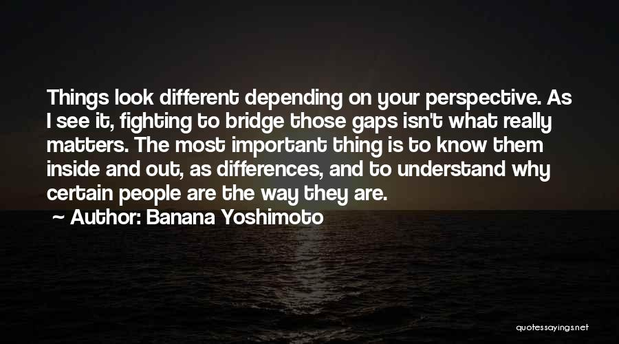 What Matters On The Inside Quotes By Banana Yoshimoto