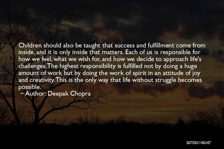 What Matters On The Inside Quotes By Deepak Chopra