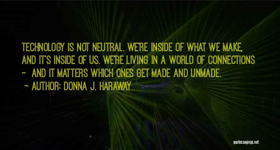What Matters On The Inside Quotes By Donna J. Haraway