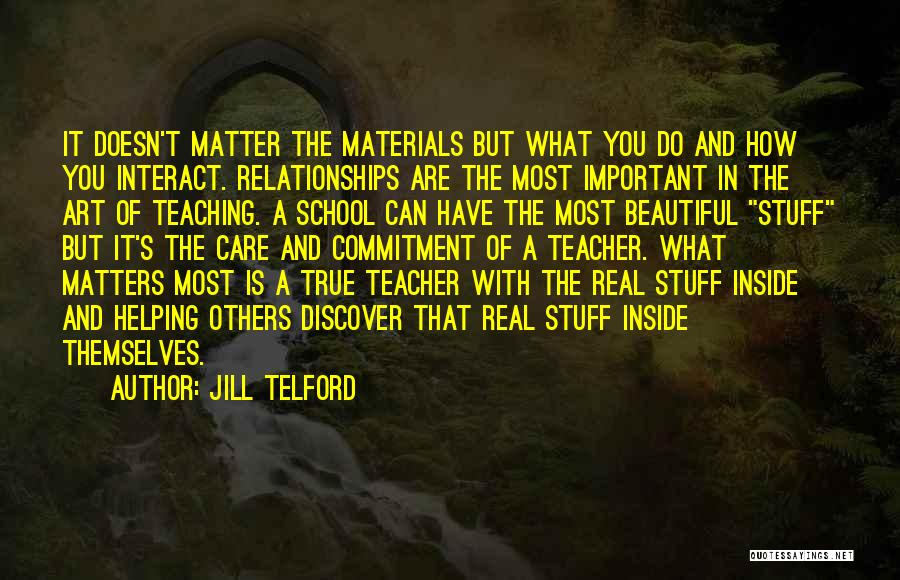 What Matters On The Inside Quotes By Jill Telford