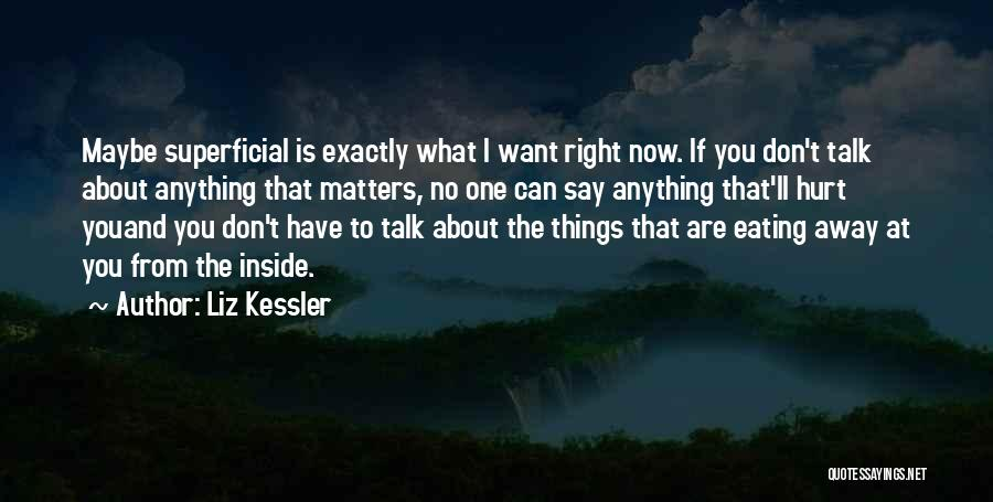 What Matters On The Inside Quotes By Liz Kessler