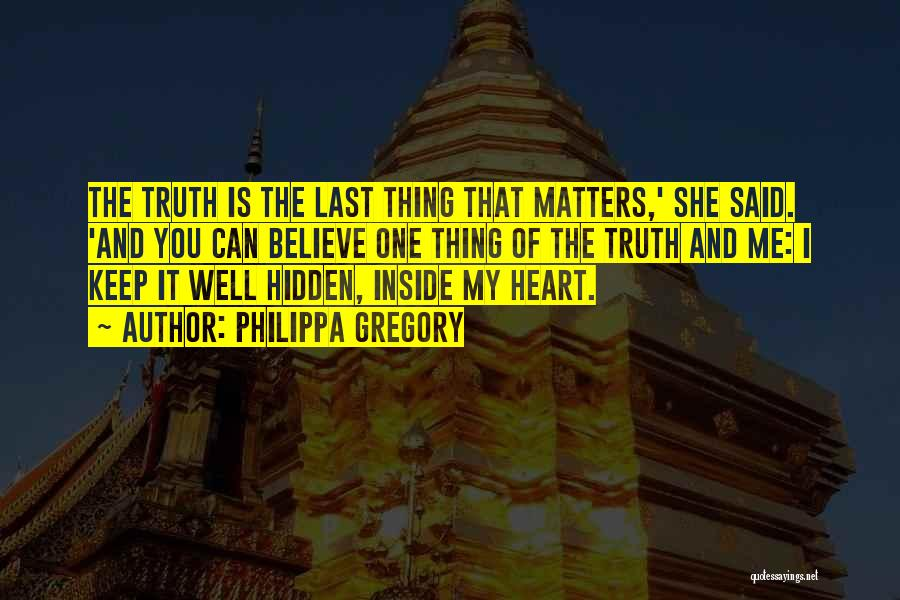 What Matters On The Inside Quotes By Philippa Gregory