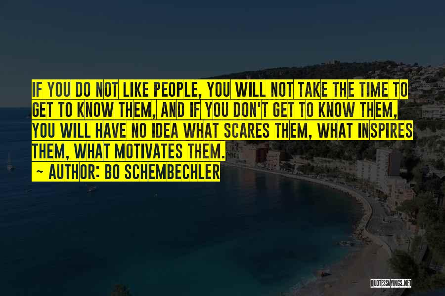 What Motivates You Quotes By Bo Schembechler