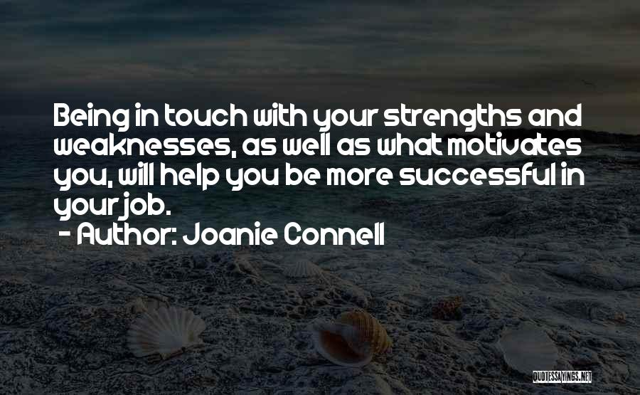 What Motivates You Quotes By Joanie Connell