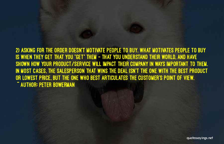 What Motivates You Quotes By Peter Bowerman