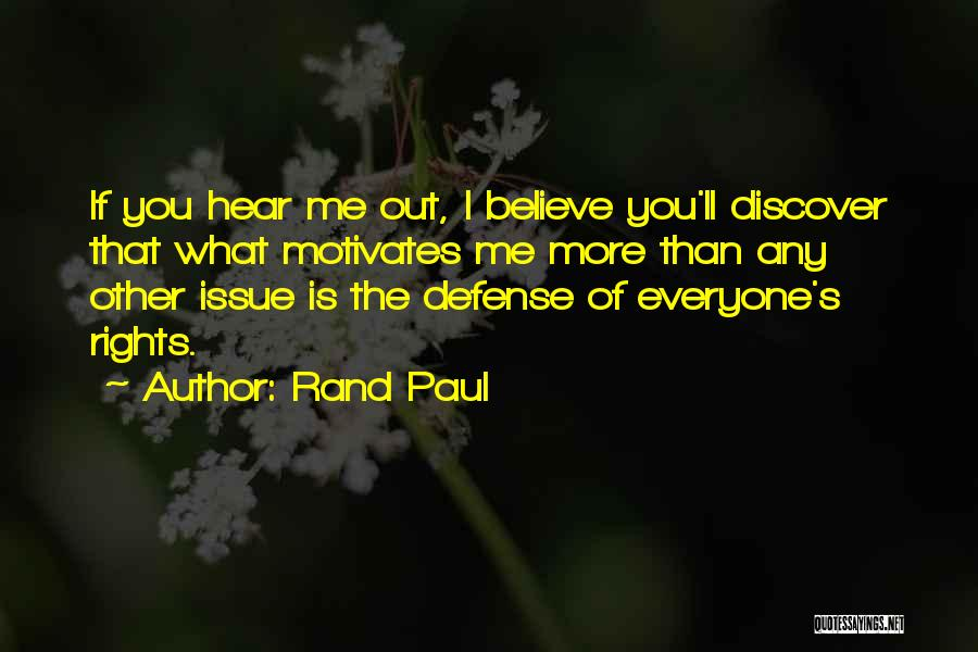 What Motivates You Quotes By Rand Paul
