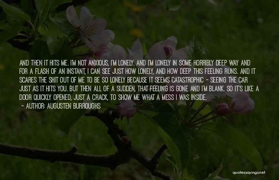 What Scares You Quotes By Augusten Burroughs