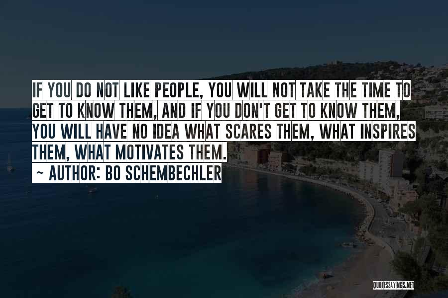What Scares You Quotes By Bo Schembechler