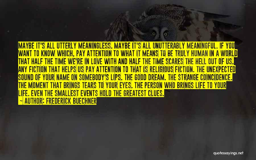 What Scares You Quotes By Frederick Buechner