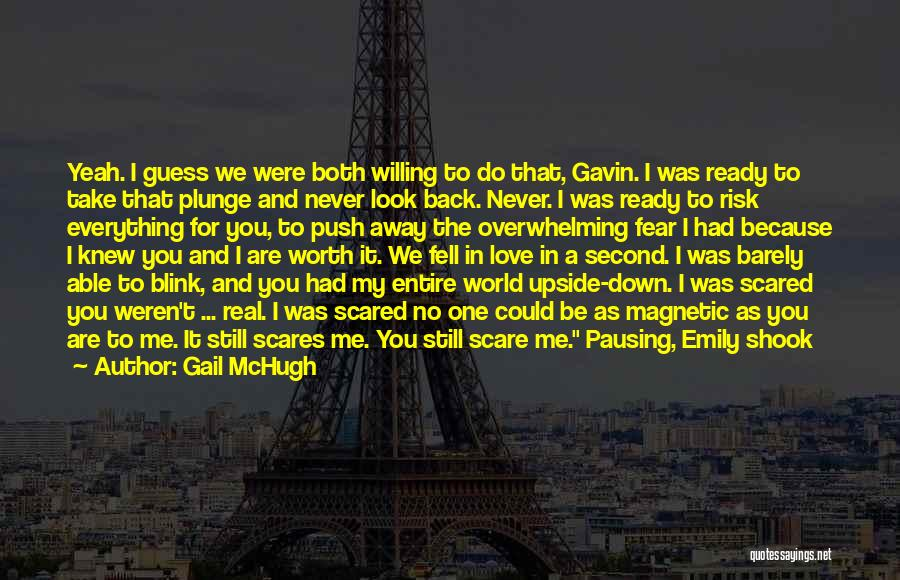 What Scares You Quotes By Gail McHugh