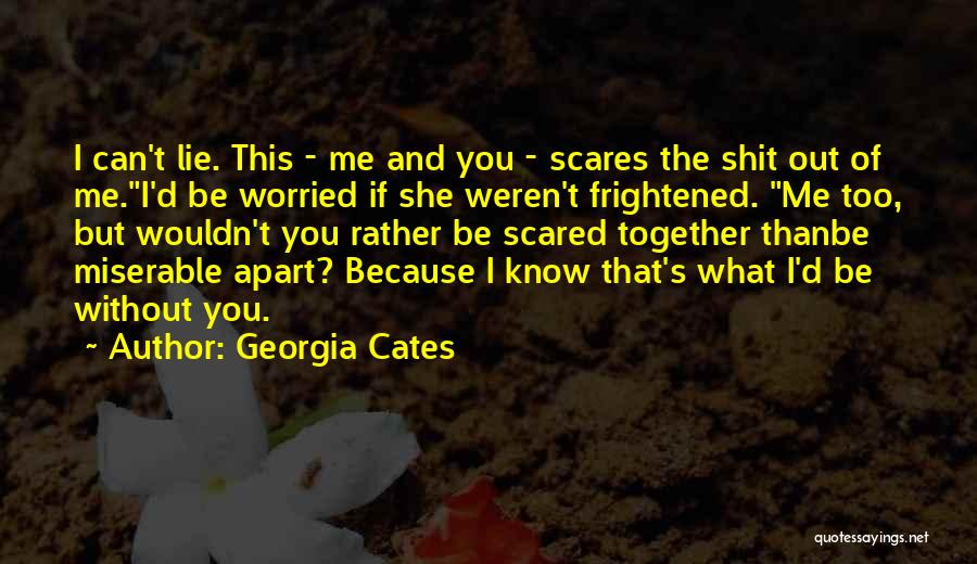 What Scares You Quotes By Georgia Cates