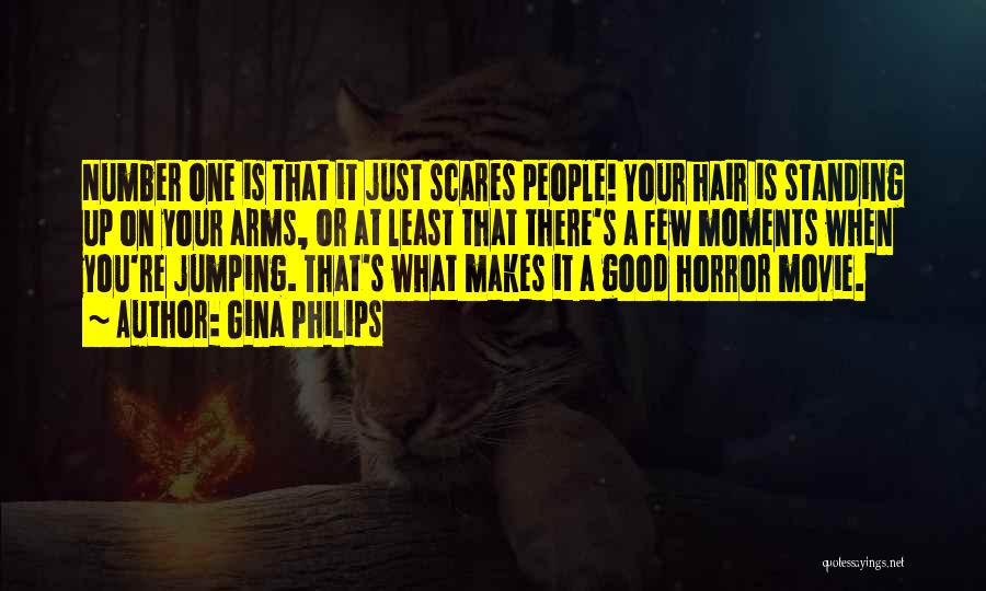 What Scares You Quotes By Gina Philips