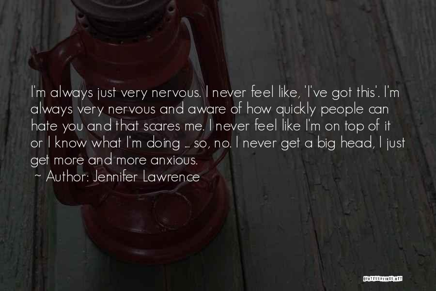 What Scares You Quotes By Jennifer Lawrence