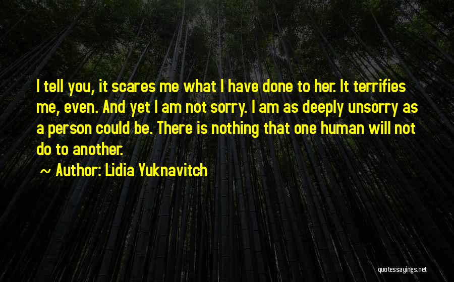 What Scares You Quotes By Lidia Yuknavitch