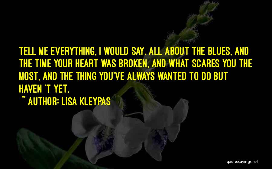 What Scares You Quotes By Lisa Kleypas
