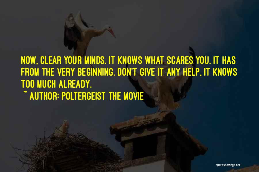 What Scares You Quotes By Poltergeist The Movie