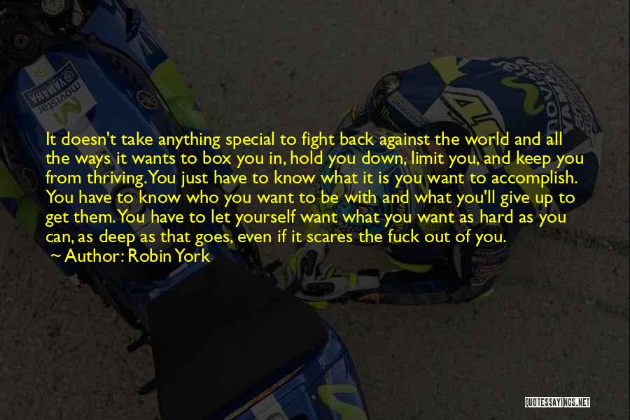 What Scares You Quotes By Robin York