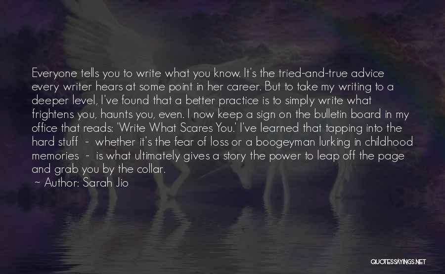What Scares You Quotes By Sarah Jio
