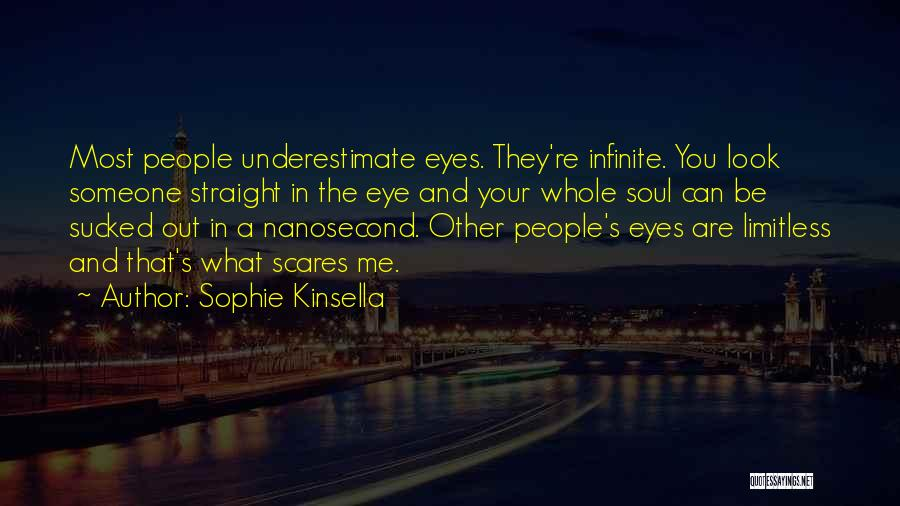 What Scares You Quotes By Sophie Kinsella