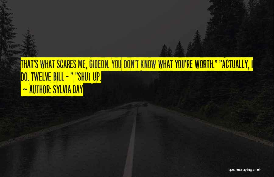 What Scares You Quotes By Sylvia Day