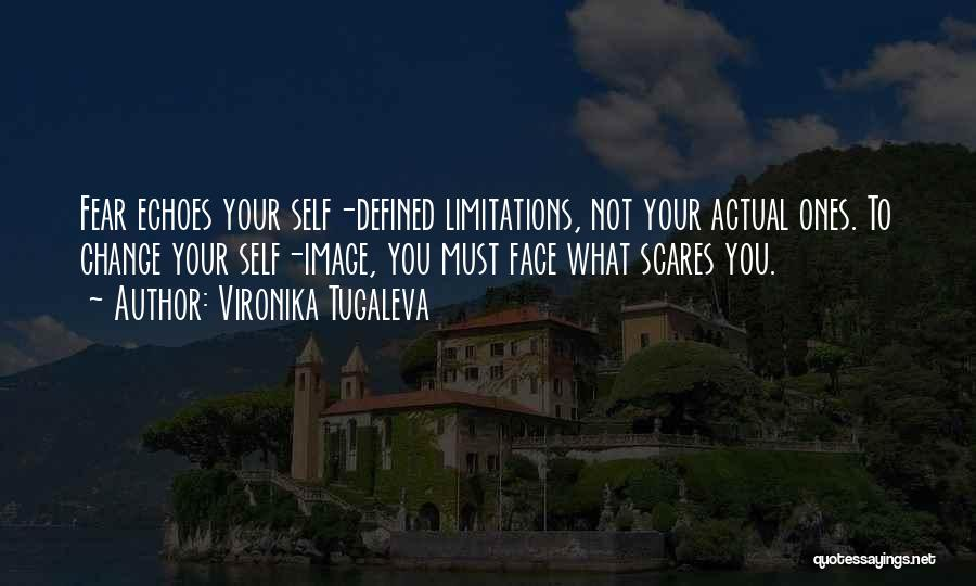What Scares You Quotes By Vironika Tugaleva