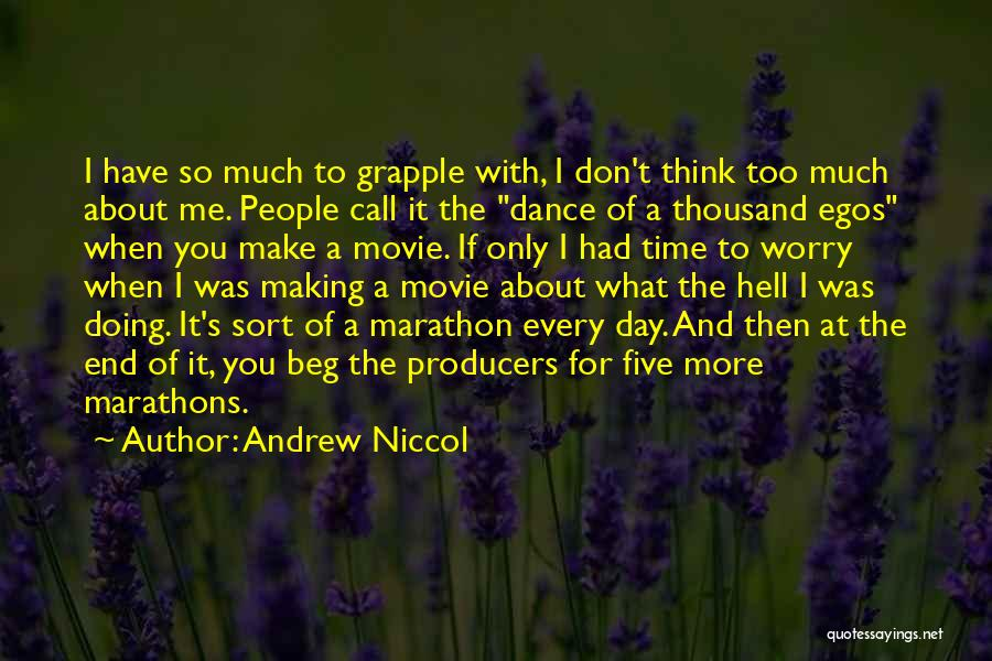 What The Hell Was I Thinking Quotes By Andrew Niccol
