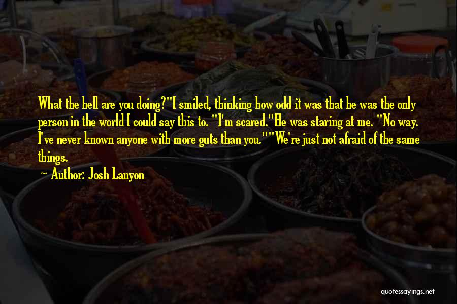 What The Hell Was I Thinking Quotes By Josh Lanyon