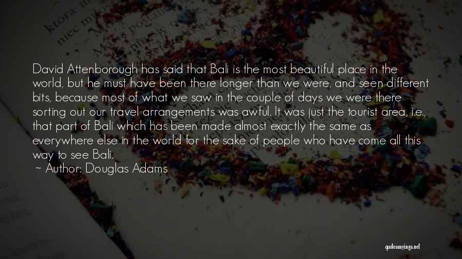 What The World Has Come To Quotes By Douglas Adams
