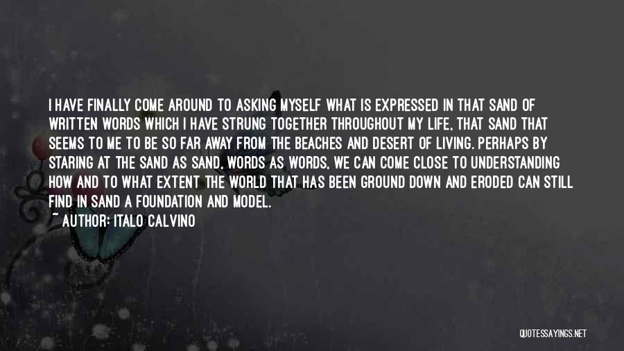 What The World Has Come To Quotes By Italo Calvino