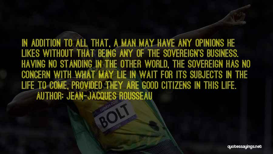 What The World Has Come To Quotes By Jean-Jacques Rousseau