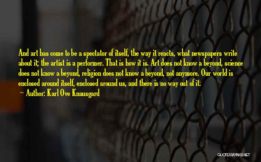 What The World Has Come To Quotes By Karl Ove Knausgard