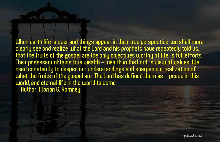 What The World Has Come To Quotes By Marion G. Romney
