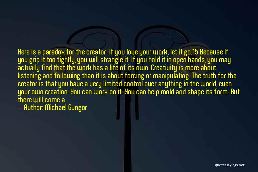 What The World Has Come To Quotes By Michael Gungor